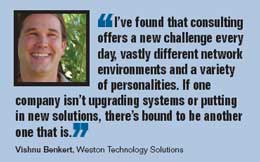 Vishnu Benkert, Weston Technology Solutions