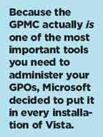 Opening Up Vistas in Group Policy