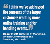 Roger Murff, Director of Marketing, Unified Communications Services, Microsoft